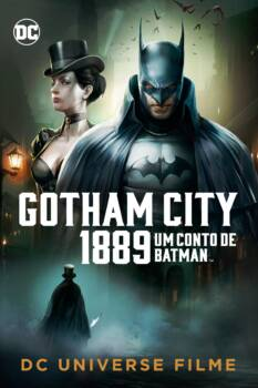 Um Conto de Batman: Gotham City 1889 Dublado HD