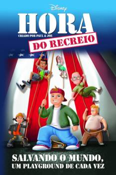 A Hora do Recreio: O Filme Dublado HD