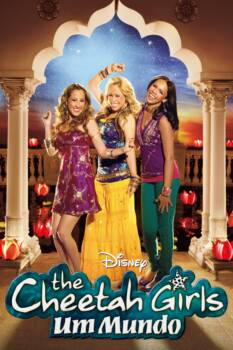The Cheetah Girls: Um Mundo Dublado HD
